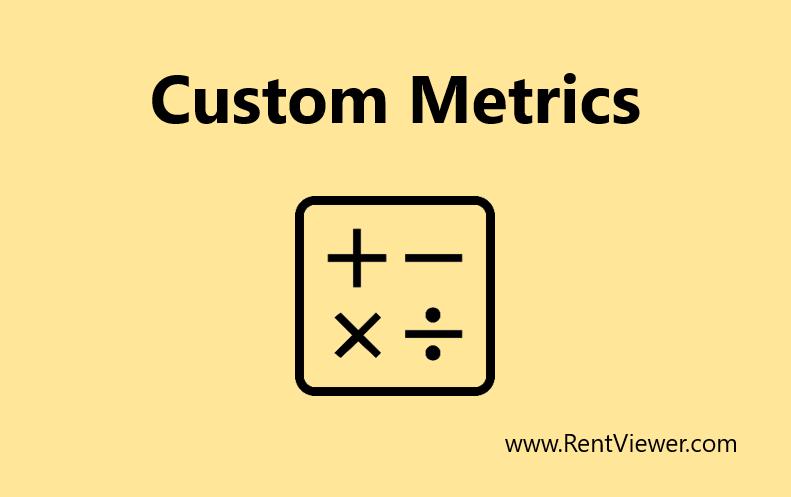 How to specify custom property management metrics